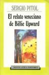 El relato veneciano de Billie Upward de Sergio Pitol Cuentos