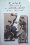 Nietzsche y el nietzscheanismo de Ernst Nolte (2)
