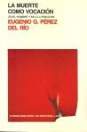 La_muerte_como_vocacion_en_el_hombre_y_en_la_literatura_Eugenio G Perez del Rio Tapa