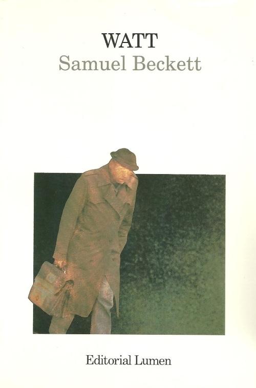 Watt de Samuel Beckett. Encontramos un ejemplar para un Cliente.