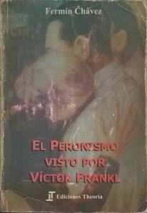 El peronismo visto por Victor Frankl tapa